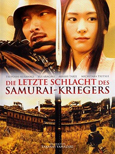 Die letzte Schlacht des Samurai-Kriegers (Er Letzte Krieger)