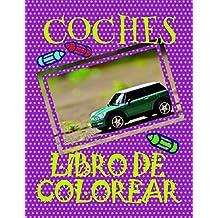 Libro de Colorear Coches ✎: Libro de Colorear Carros Colorear Niños 3-10 Años! ✌ (Libro de Colorear Coches: A SERIES OF COLORING BOOKS)