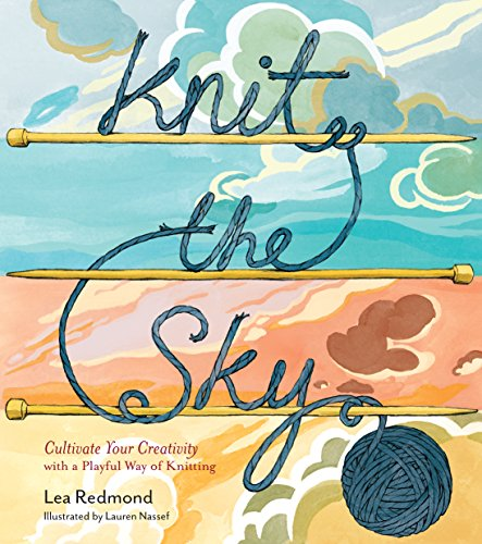 Knit the Sky: Cultivate Your Creativity with a Playful Way of Knitting (English (Rib Socks)