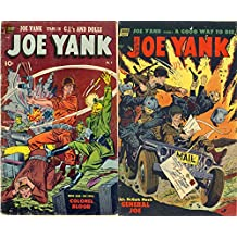 Joe Yank. Issues 9 and 10. Features GI's and Dolls, Colonel Blood, A good way to die and General Joe. Golden Age Digital Comics Military and War. (English Edition)