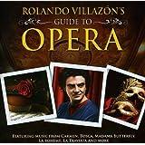 Rolando Villazon's Guide To Opera