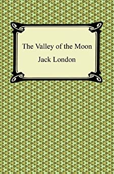 The Valley of the Moon [with Biographical Introduction] di [London, Jack]