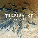 The Temperance Movement (Tour Edition)