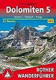 Dolomiten 5: Sexten - Toblach - Prags. 52 Touren. Mit GPS-Tracks. (Rother Wanderführer) - Franz Hauleitner