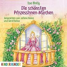 Die Schönsten Prinzessinen-Märchen