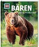 WAS IST WAS Band 115 Bären. Grizzly, Panda, Eisbär (WAS IST WAS Sachbuch, Band 115) - Alexandra Mayer
