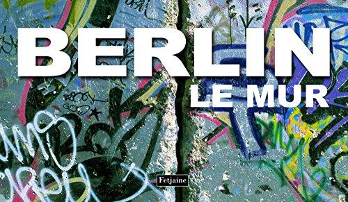 Berlin : Le Mur