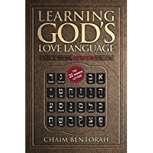 Learning God's Love Language: A Guide to Personal Hebrew Word Study (English Edition)