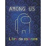 Among us libro da colorare: 50 pagine di alta qualità among us disegni da colorare per bambini e adulti | Regalo perfetto amo