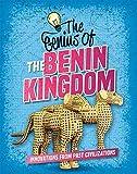 The Genius of the Benin Kingdom (Genius of the Ancients)