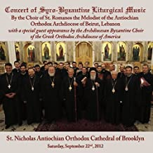 Concert of Syro-Byzantine Liturgical Music by St. Romanos the Melodist Byzantine Choir of Beirut (2013-08-03)