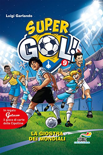La giostra dei Mondiali. Supergol! Con gadget: 9