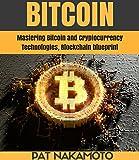BITCOIN: Mastering Bitcoin and Cryptocurrency Technologies, Blockchain blueprint