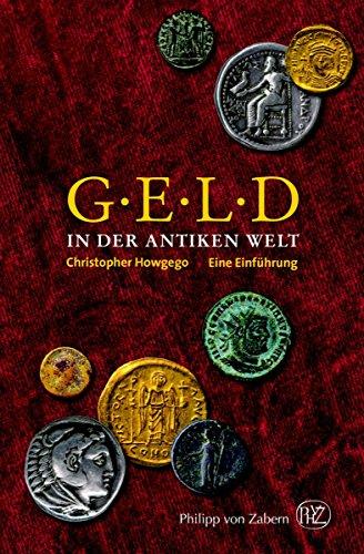 Geld in der Antiken Welt: Eine Einführung