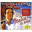 Placido Domingo : Italia, ti amo