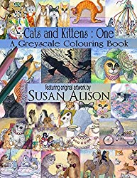 Cats and Kittens : One : A cat lover's greyscale colouring book