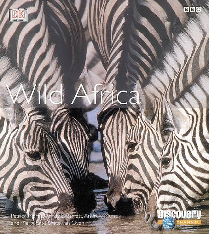 Wild Africa: Exploring the African Habitats by Patrick Morris (2002-08-02)
