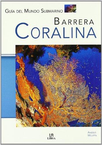Barrera Coralina/Coralline Barrier par Angelo Mojetta