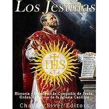 Los Jesuitas: Historia y legado de la Compañía de Jesús, Orden Religiosa de la Iglesia Católica
