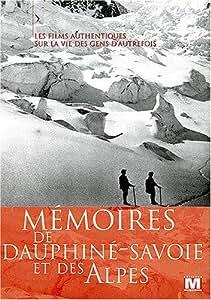 Mémoires du Dauphiné, de la Savoie et des Alpes