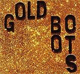 Songtexte von Wheeler Brothers - Gold Boots Glitter