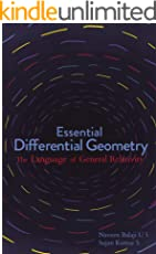 Essential Differential Geometry: The Language of General Relativity (Fiat Lux)