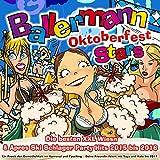 Ballermann Stars Oktoberfest - Die besten XXL Wiesn & Apres Ski Schlager Party Hits 2015 bis 2016 (Ein Prosit der Gemütlichke