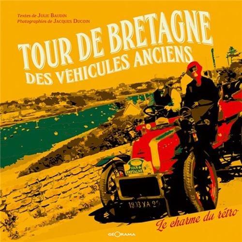 Tour de Bretagne des vhicules anciens : Le charme du rtro