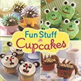 Fun Stuff Cupcakes by Editors of Favorite Brand Name Recipes (2009) Hardcover