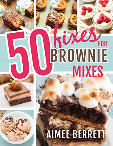 50 Fixes for Brownie Mixes (English Edition)