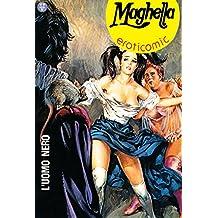 L'uomo nero: Maghella 23 (Italian Edition)