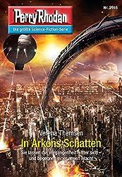 Perry Rhodan 2915: In Arkons Schatten: Perry Rhodan-Zyklus