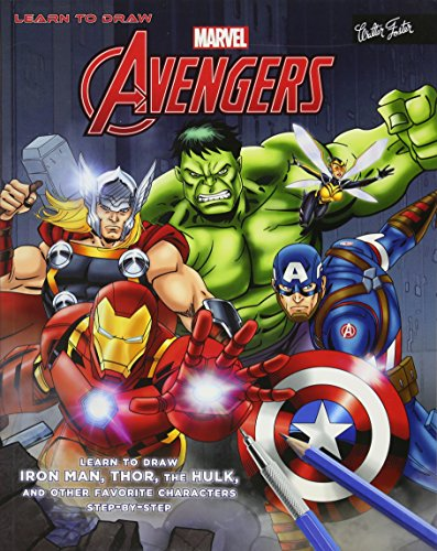 Learn to Draw Marvel's the Avengers: Learn to Draw Iron Man, Thor, the Hulk, and Other Favorite Characters Step-By-Step (Licensed Learn to Draw) (Ironman Thor Und)