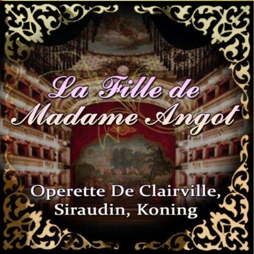 La Fille De Madame Angot: Chanson Politique