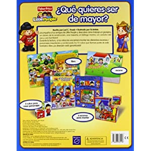 ¿Qué quieres ser de mayor? (Fisher-Price): (Incluye cubos) (FISHER PRICE. LITTLE PEOPLE)