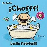 El baño: ¡Chofff!: Los libros de Mim (Castellano - A Partir De 0 Años - Proyecto De 0 A 3 Años - Libros Para Desarrollar El Lenguaje)