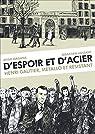 D'espoir et d'acier: Henri Gautier, métallo et résistant par Magana