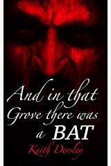 And In That Grove There Was A Bat: Vampires Over Collis Edge Kindle Edition