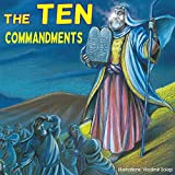 Children bible: The Ten Commandments;  (Illustrated bible) Children bible, bible story book for children,history stories for children(Values) Bedtime, ... for kids, collection 1) (English Edition)
