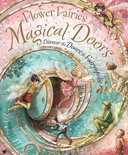 Magical Doors: Discover the Doors to Fairyopolis (Flower Fairies) por Cicely Mary Barker