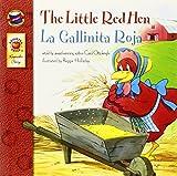 The Little Red Hen, Grades PK - 3: La Gallinita Roja (Keepsake Stories) by Carol Ottolenghi (2007-04-09)