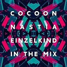 Cocoon Ibiza Mixed By Nastia &