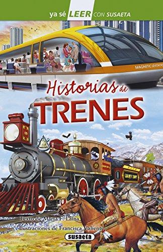 Historias de trenes (Ya sé LEER con Susaeta - nivel 2) por Susaeta Ediciones S A