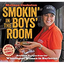 Smokin' in the Boys' Room: Southern Recipes from the Winningest Woman in Barbecue