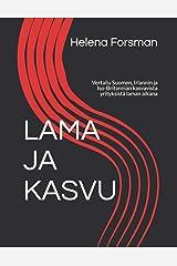 LAMA JA KASVU: Vertailu Suomen, Irlannin ja Iso-Britannian kasvavista yrityksistä laman aikana Paperback