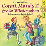 Dagmar Hoßfeld: Conni,Mandy U.d. Gr. Wiedersehen -