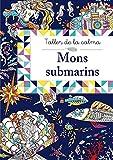 Taller de la calma. Mons submarins (Catalá - A Partir De 6 Anys - Llibres Didàctics - Taller De La Calma)