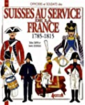 1789-1815, les troupes suisses alli�e...