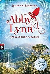 Abby Lynn - Verlorenes Paradies: Band 5 (Die Abby-Lynn-Serie, Band 5)