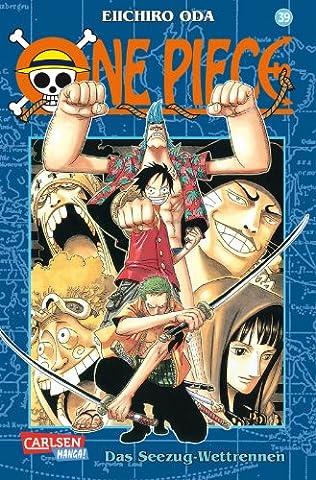 One Piece, Band 39: Das Seezug-Wettrennen